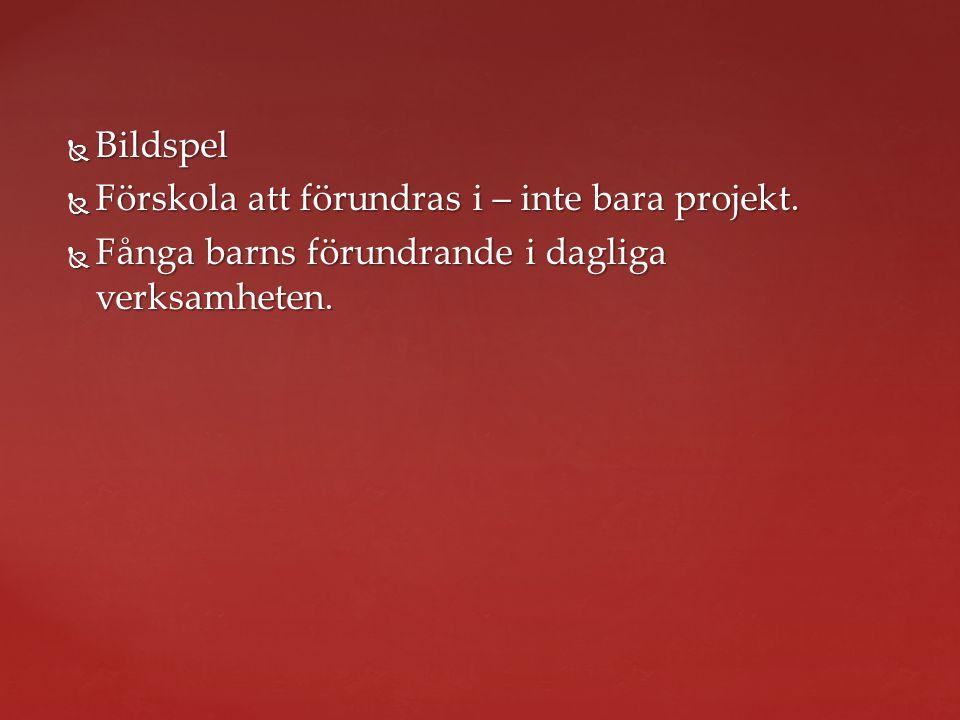 Bildspel Förskola att förundras i – inte bara projekt.