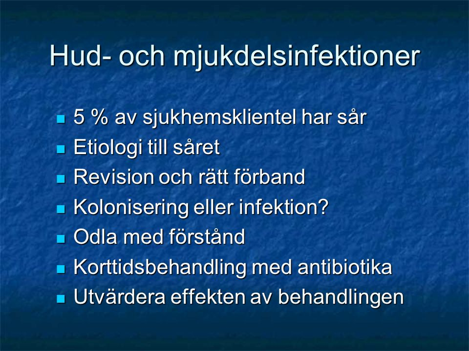 Hud- och mjukdelsinfektioner