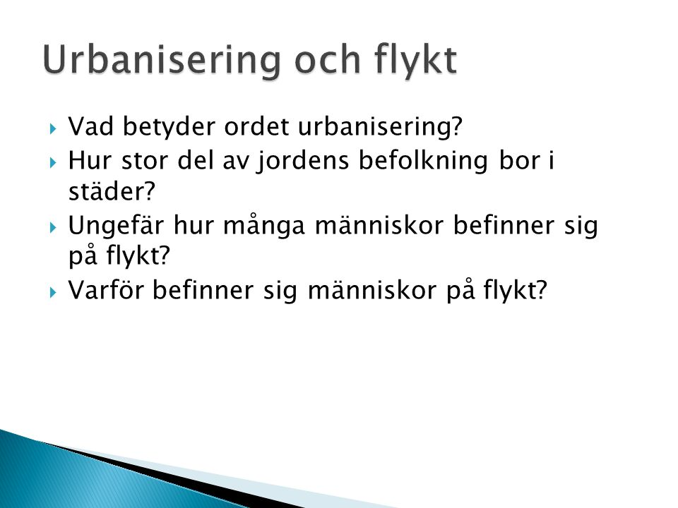 Urbanisering och flykt