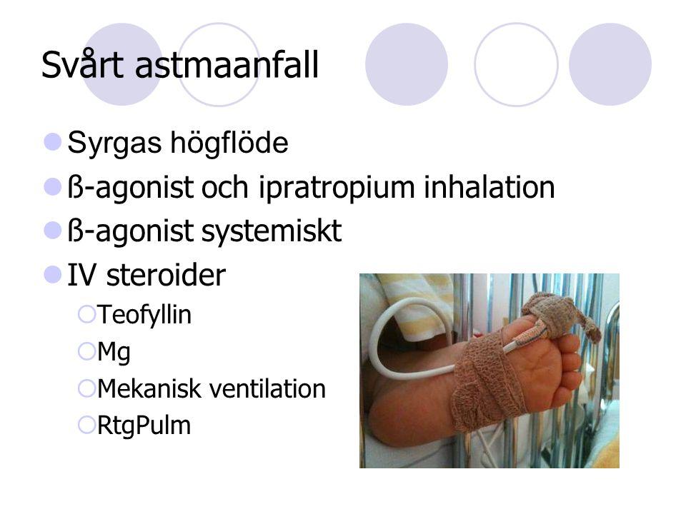 Svårt astmaanfall Syrgas högflöde ß-agonist och ipratropium inhalation