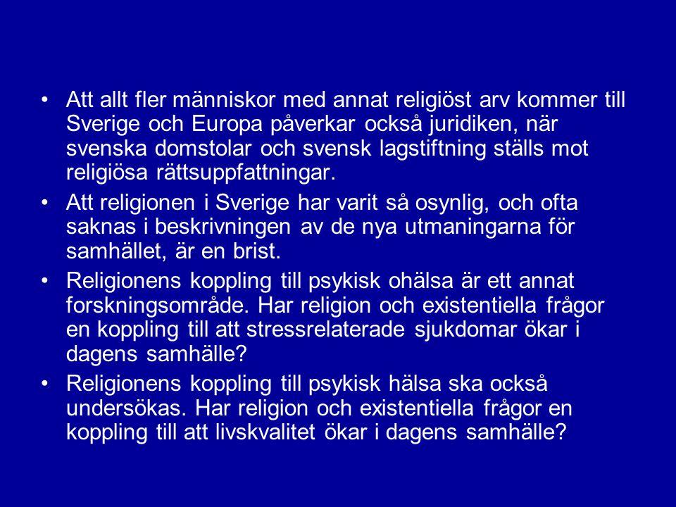 Att allt fler människor med annat religiöst arv kommer till Sverige och Europa påverkar också juridiken, när svenska domstolar och svensk lagstiftning ställs mot religiösa rättsuppfattningar.