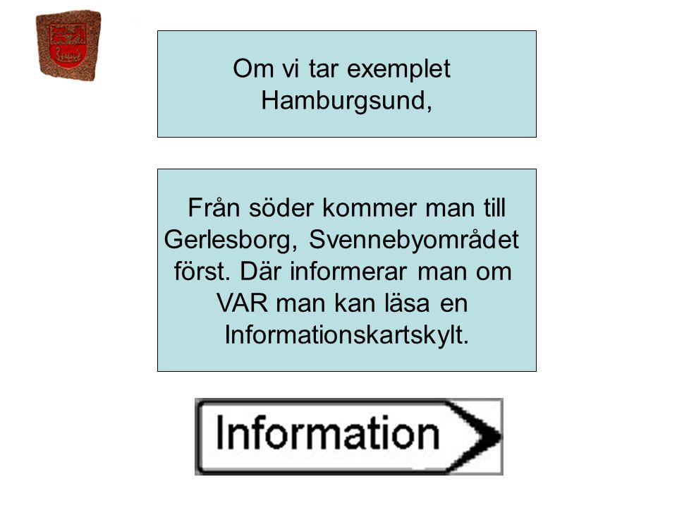 Från söder kommer man till Gerlesborg, Svennebyområdet