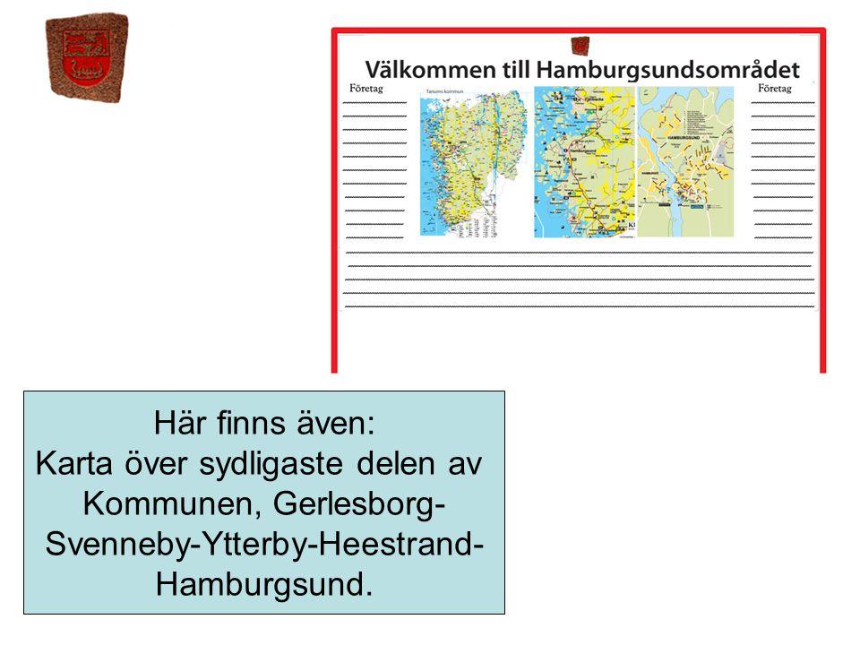 Här finns även: Karta över sydligaste delen av Kommunen, Gerlesborg-