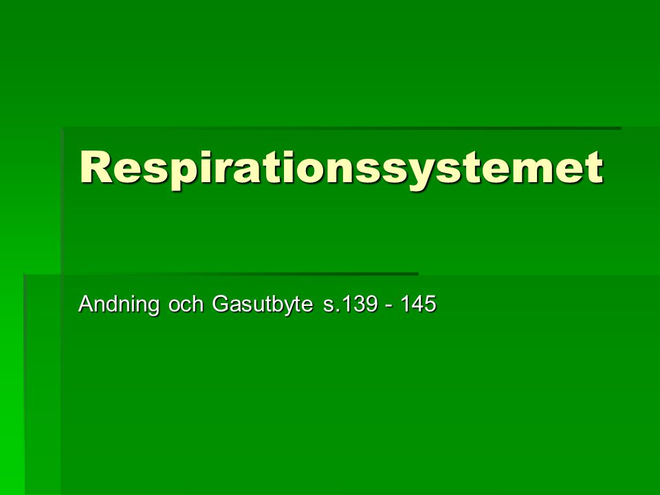 Respirationssystemet