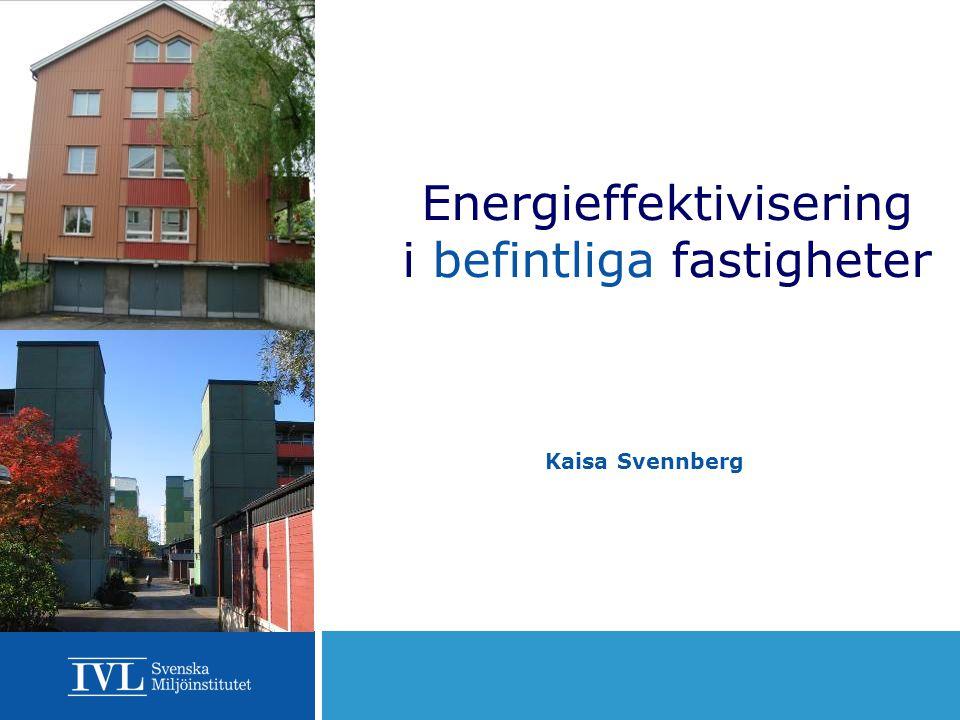 Energieffektivisering i befintliga fastigheter