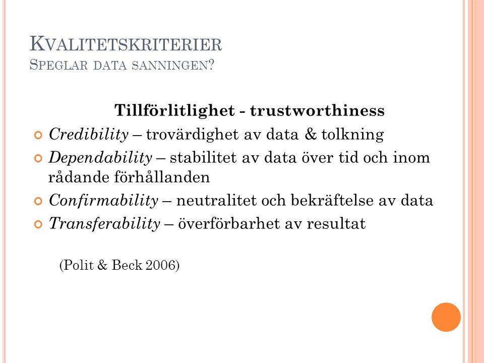 Kvalitetskriterier Speglar data sanningen