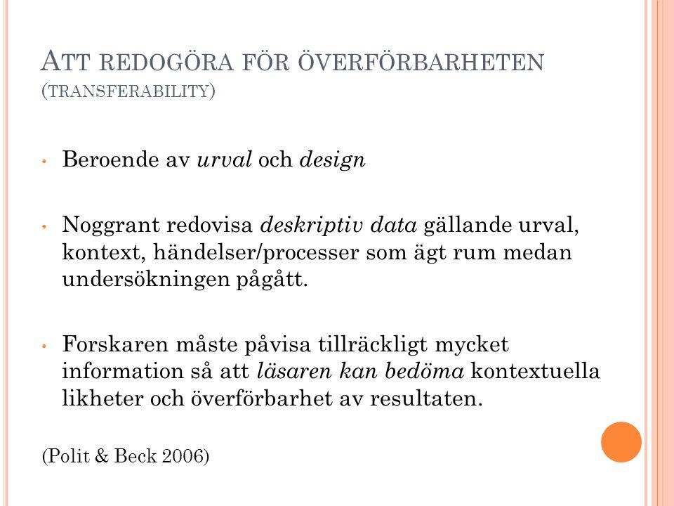 Att redogöra för överförbarheten (transferability)