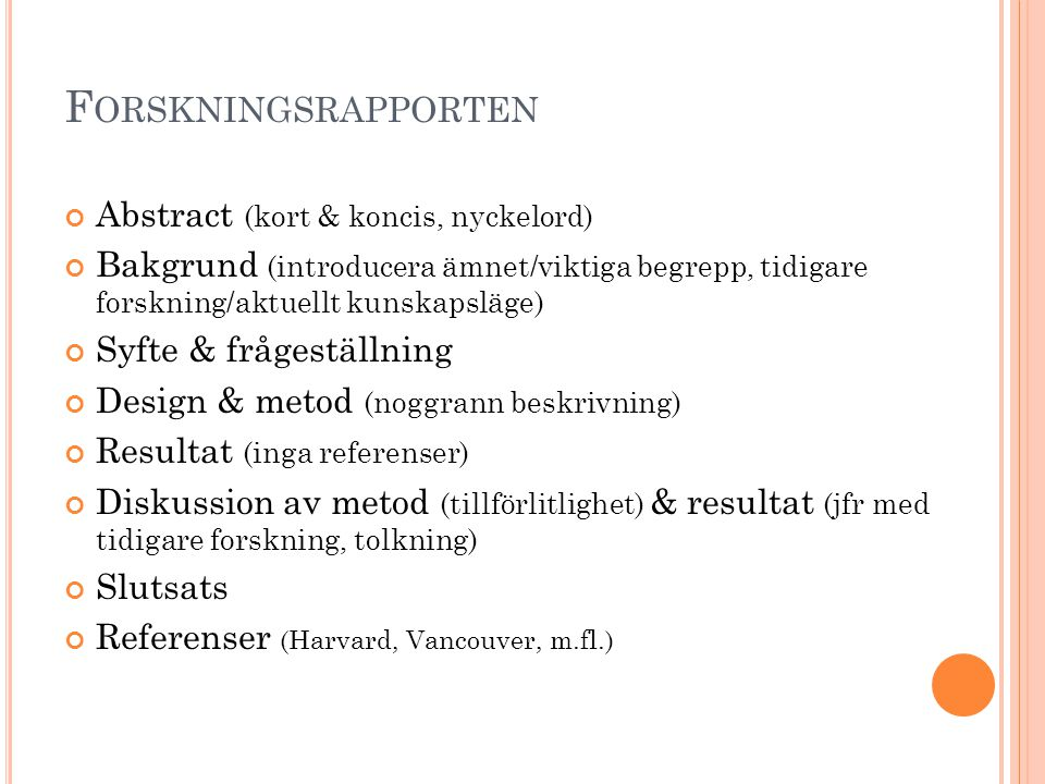 Forskningsrapporten Abstract (kort & koncis, nyckelord)