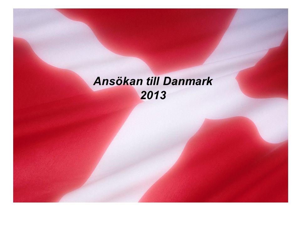 Ansökan till Danmark 2013