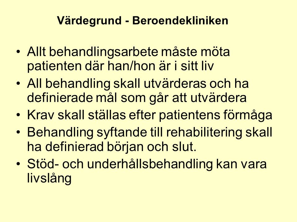 Värdegrund - Beroendekliniken