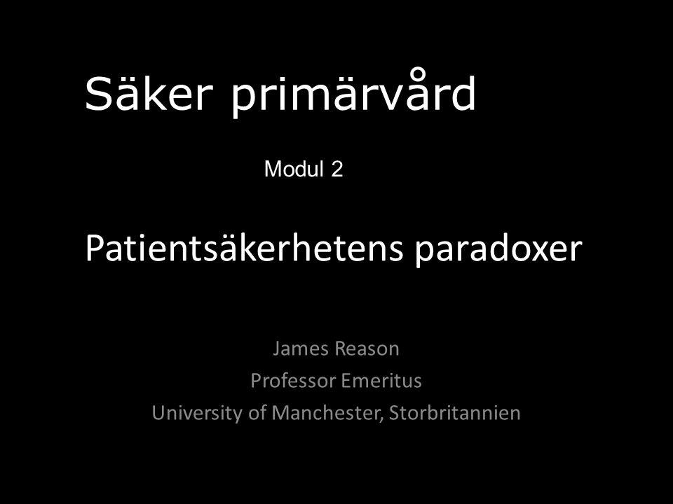 Patientsäkerhetens paradoxer