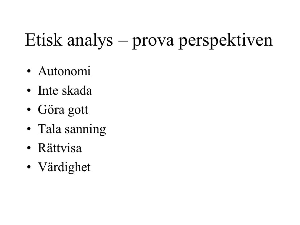 Etisk analys – prova perspektiven
