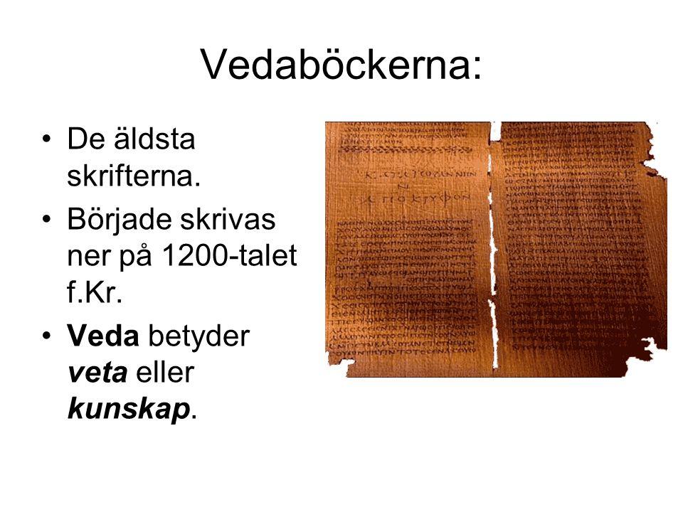 Vedaböckerna: De äldsta skrifterna.