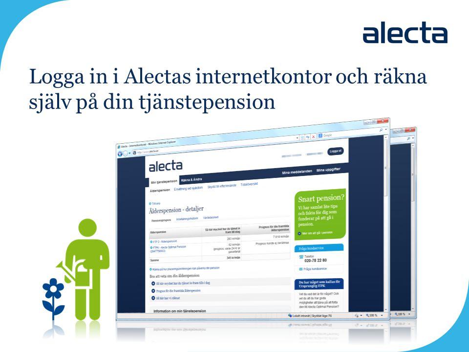Logga in i Alectas internetkontor och räkna själv på din tjänstepension