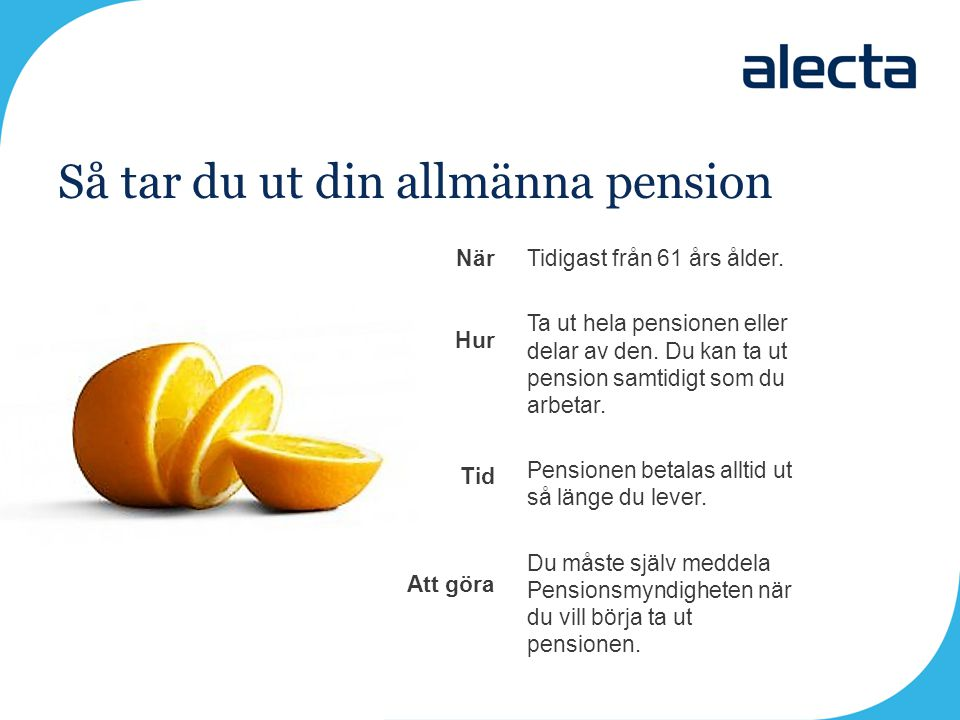 Så tar du ut din allmänna pension