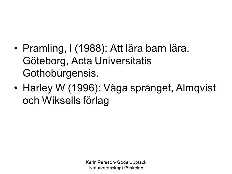 Karin Persson- Gode Upptäck Naturvetenskap i förskolan