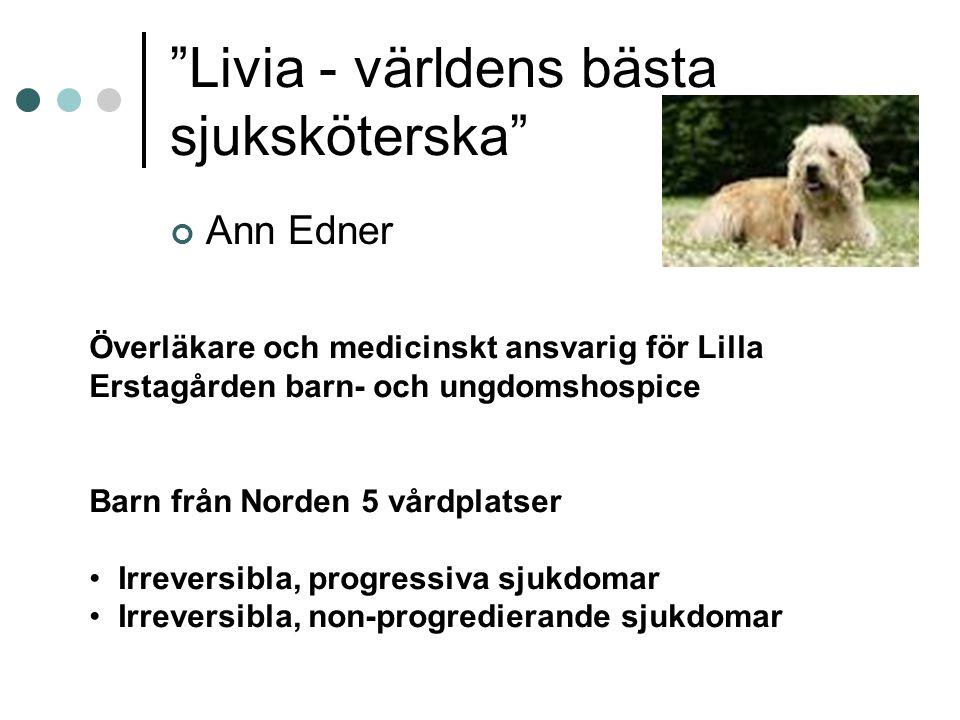 Livia - världens bästa sjuksköterska