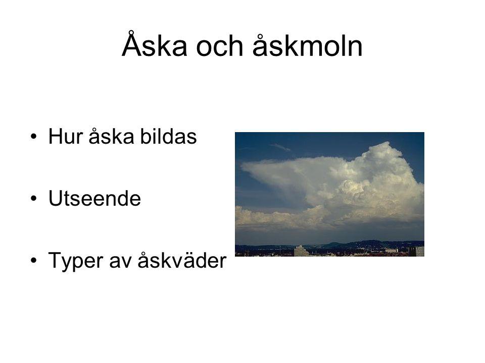 Åska och åskmoln Hur åska bildas Utseende Typer av åskväder