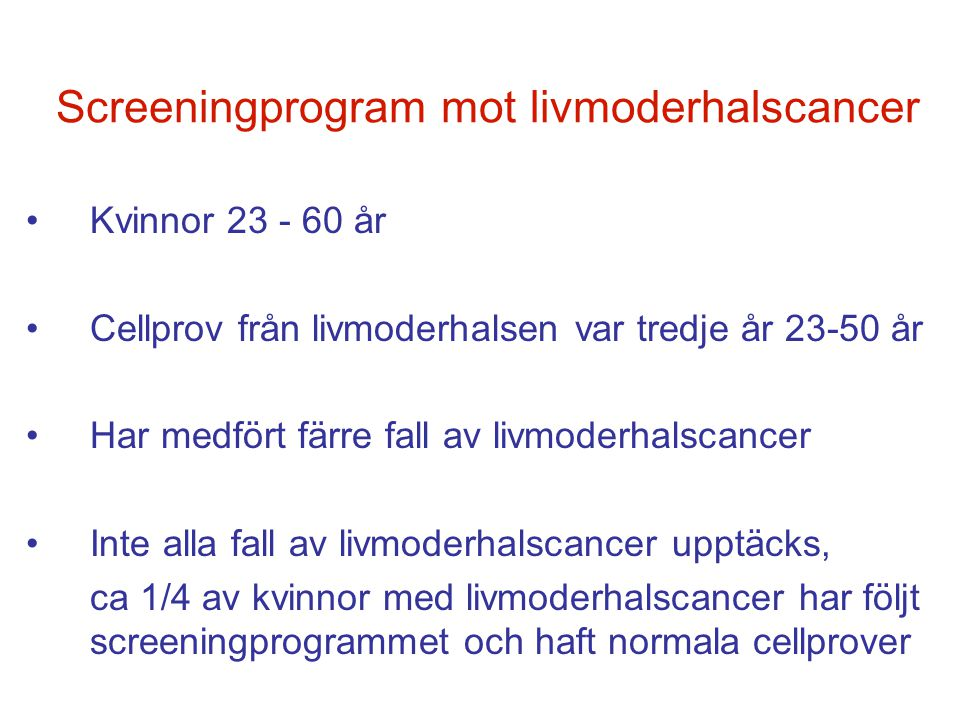 Screeningprogram mot livmoderhalscancer