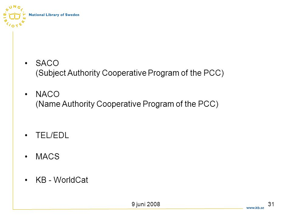 SACO (Subject Authority Cooperative Program of the PCC)