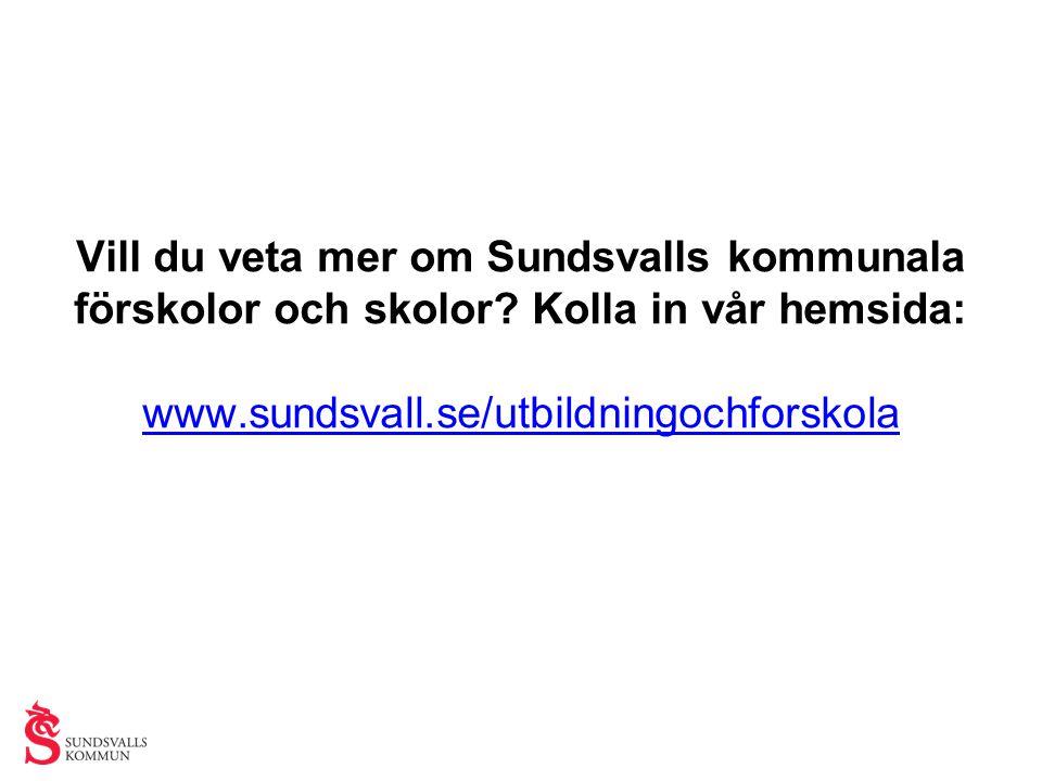Vill du veta mer om Sundsvalls kommunala förskolor och skolor