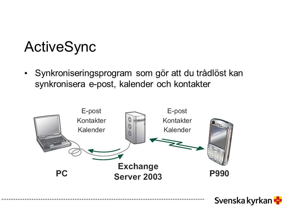 ActiveSync Synkroniseringsprogram som gör att du trådlöst kan synkronisera e-post, kalender och kontakter.