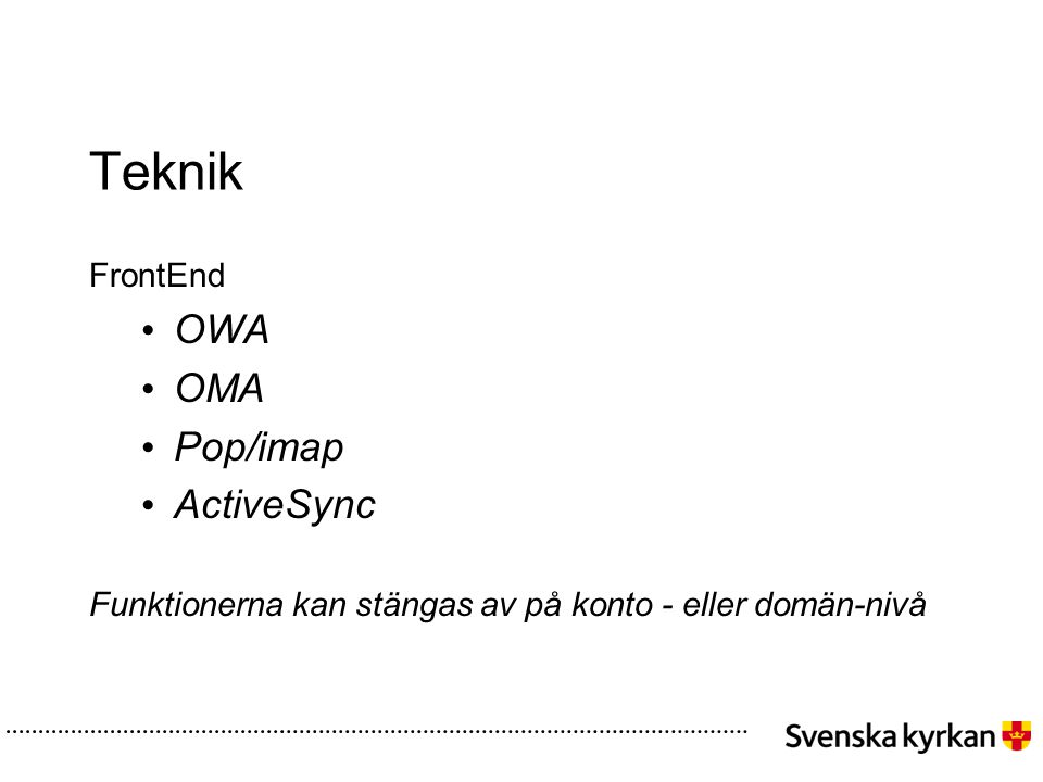 Teknik OWA OMA Pop/imap ActiveSync FrontEnd