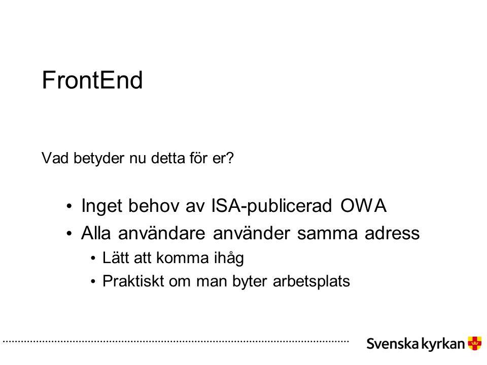 FrontEnd Inget behov av ISA-publicerad OWA
