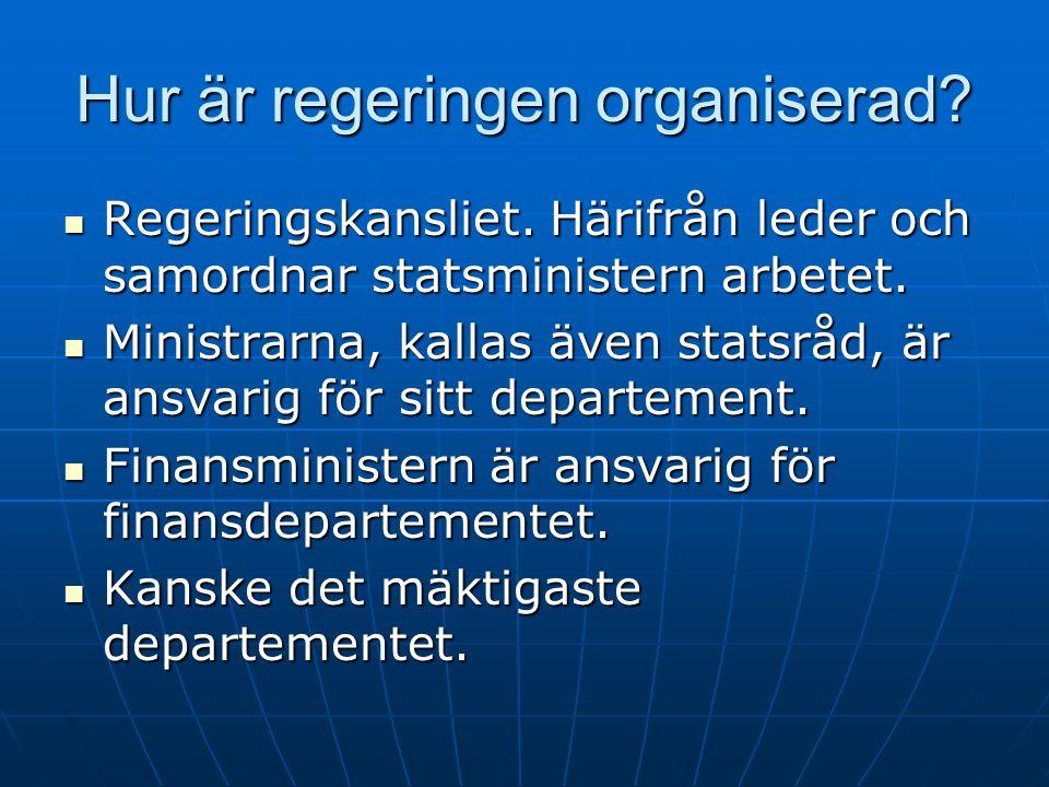 Hur är regeringen organiserad