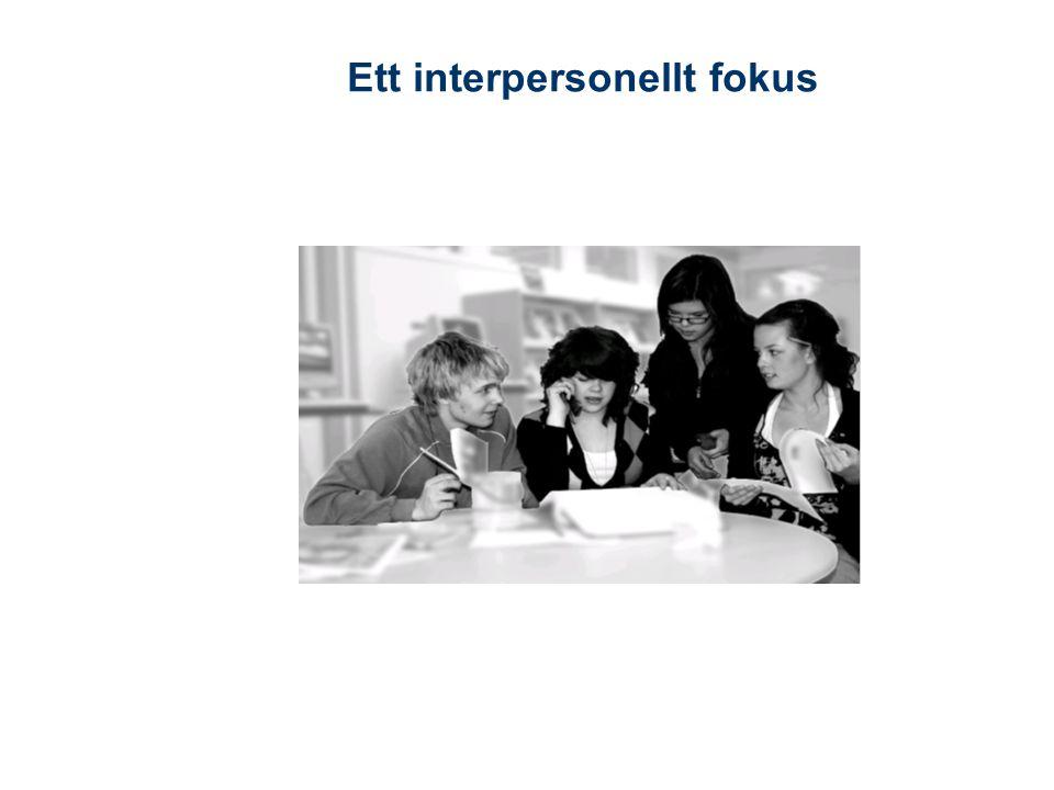 Ett interpersonellt fokus