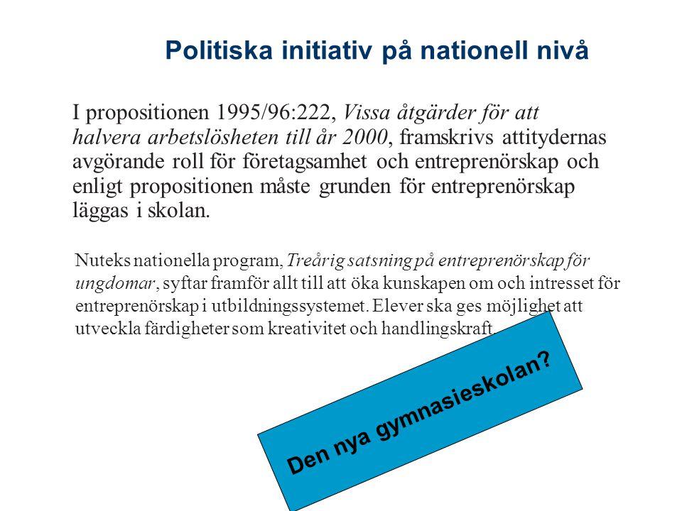 Politiska initiativ på nationell nivå Den nya gymnasieskolan