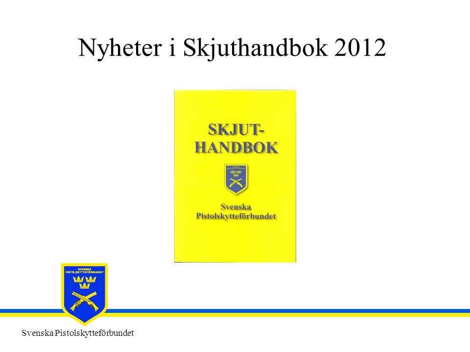 Nyheter i Skjuthandbok 2012