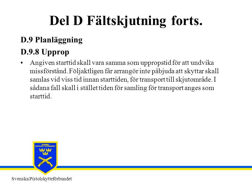 Del D Fältskjutning forts.