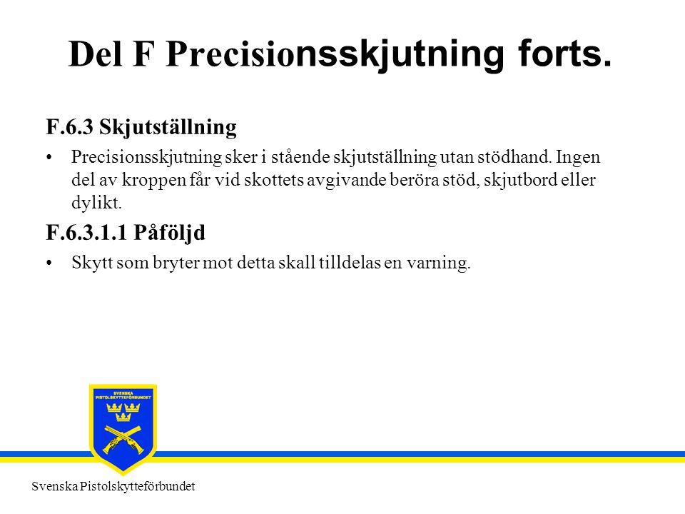Del F Precisionsskjutning forts.