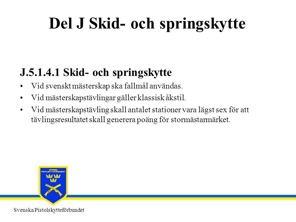 Del J Skid- och springskytte