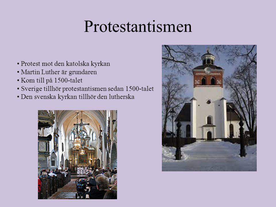 Protestantismen Protest mot den katolska kyrkan