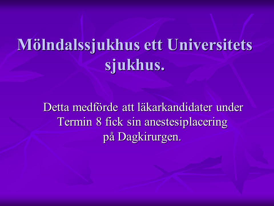 Mölndalssjukhus ett Universitets sjukhus.
