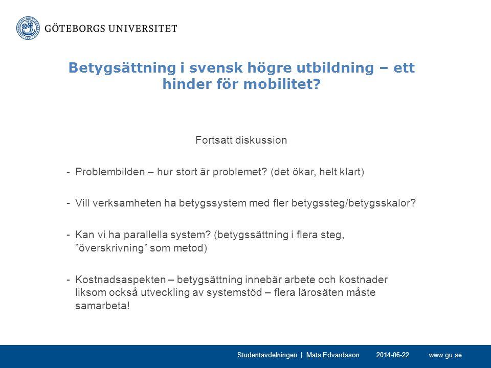 Betygsättning i svensk högre utbildning – ett hinder för mobilitet