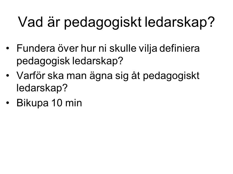 Vad är pedagogiskt ledarskap