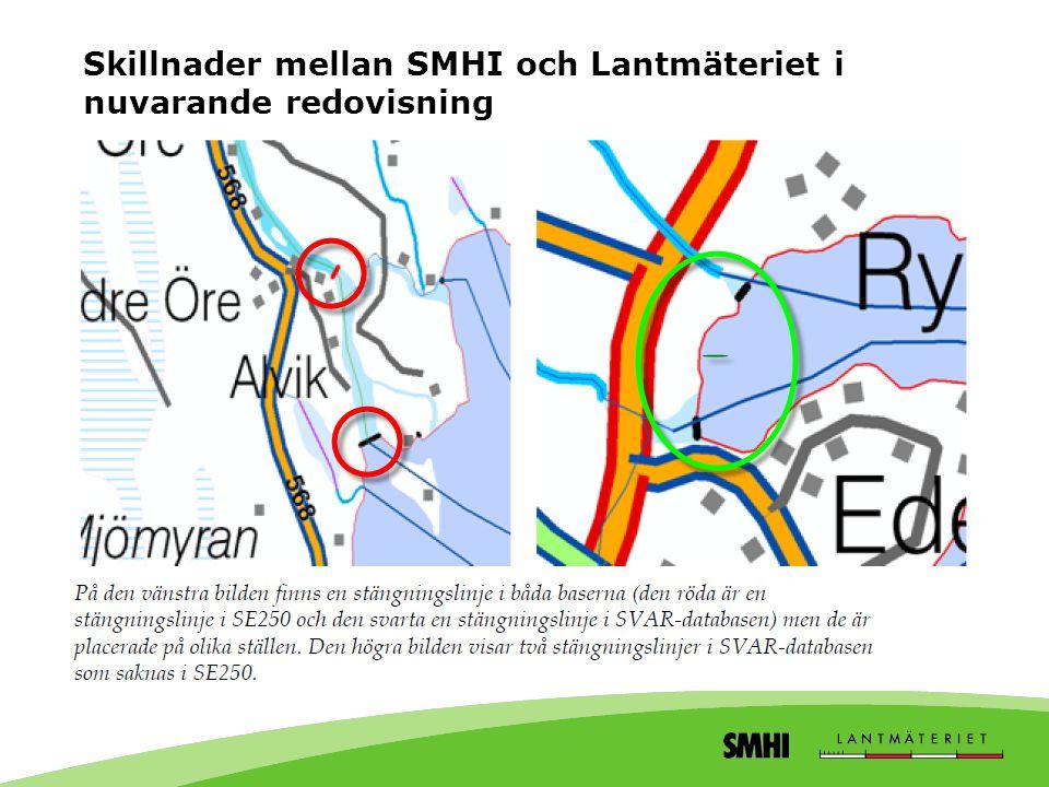Skillnader mellan SMHI och Lantmäteriet i nuvarande redovisning