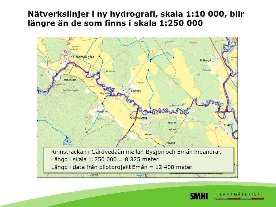Nätverkslinjer i ny hydrografi, skala 1:10 000, blir längre än de som finns i skala 1:250 000