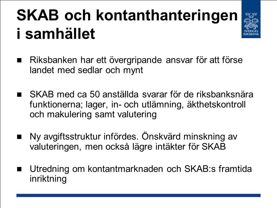 SKAB och kontanthanteringen i samhället