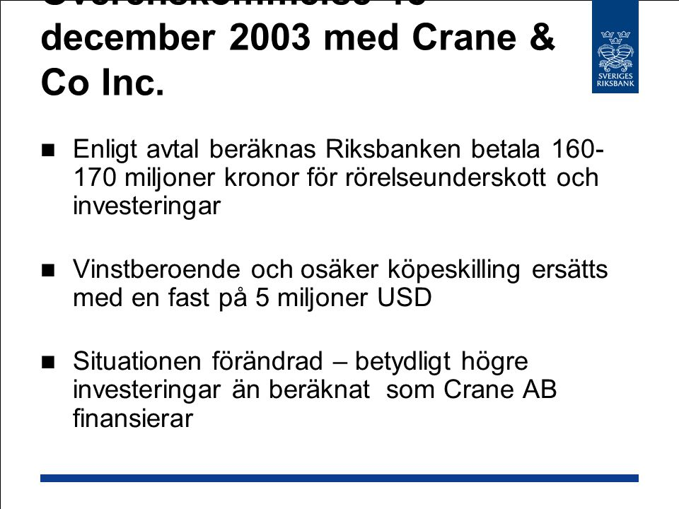 Överenskommelse 18 december 2003 med Crane & Co Inc.