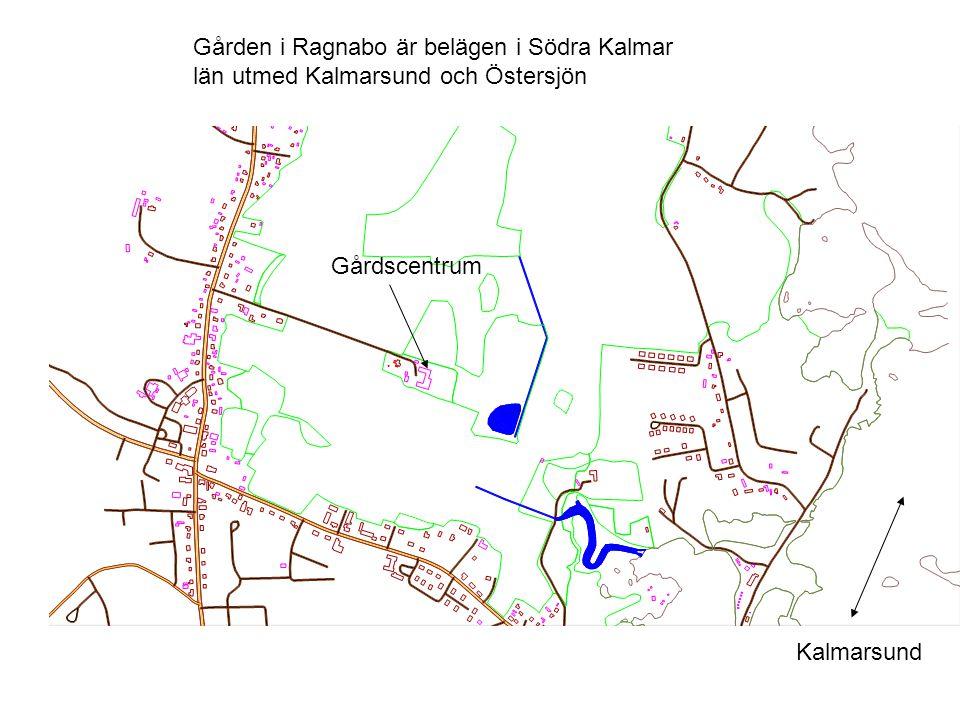 Gården i Ragnabo är belägen i Södra Kalmar
