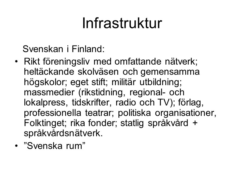 Infrastruktur Svenskan i Finland: