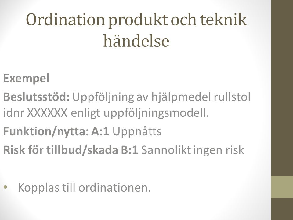 Ordination produkt och teknik händelse