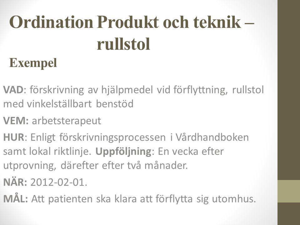 Ordination Produkt och teknik – rullstol Exempel