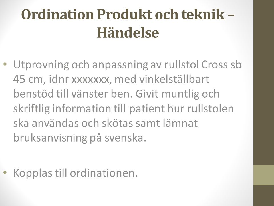 Ordination Produkt och teknik – Händelse