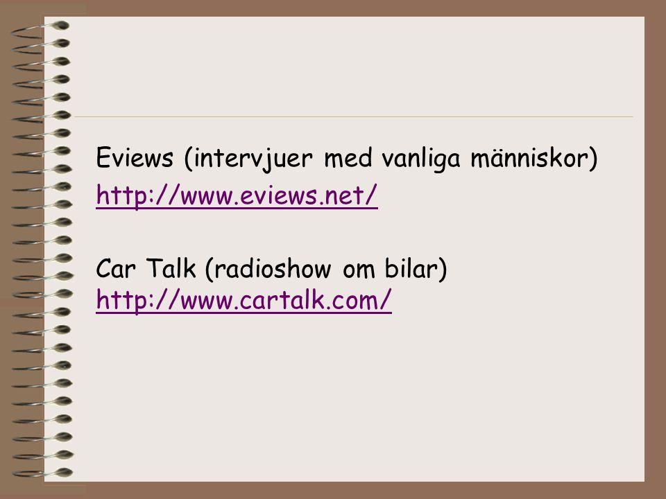 Eviews (intervjuer med vanliga människor)