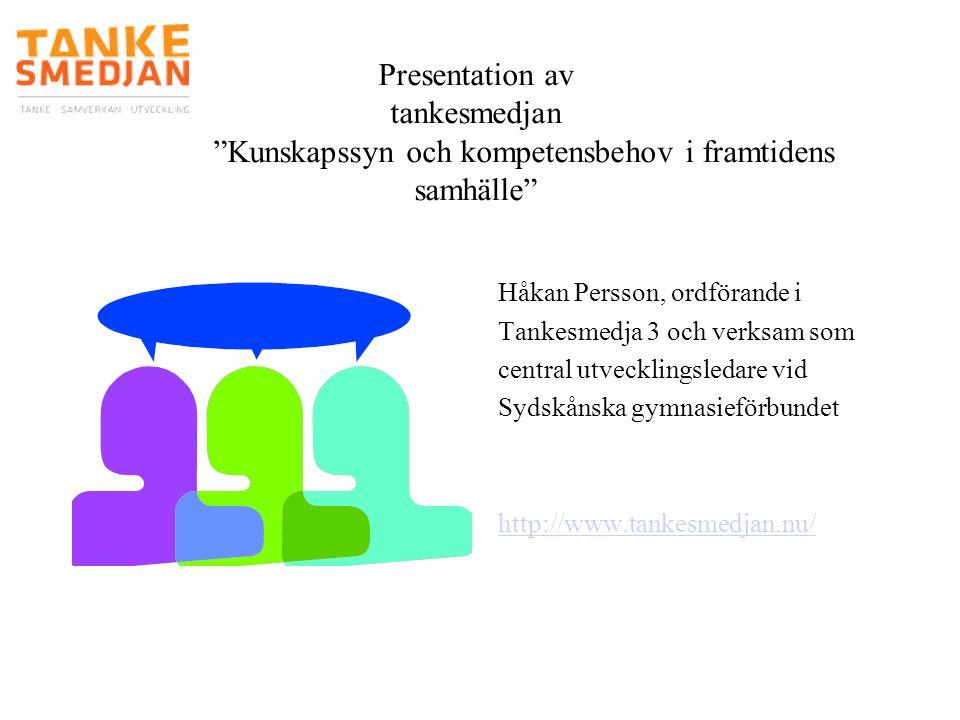 Presentation av tankesmedjan